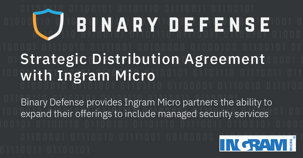 Binary Defense and Ingram Micro Announce Strategic Distribution Relationship