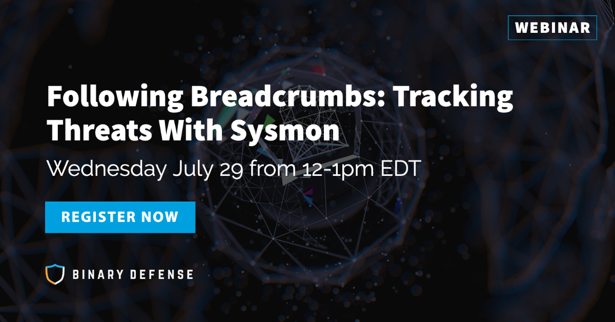 Following Breadcrumbs: Tracking Threats with Sysmon